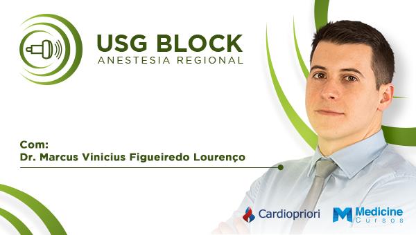 USG BLOCK - Ultrassonografia na Anestesia Regional e Bloqueios Periféricos